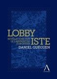Lobbyiste - Révélations sur le labyrinthe européen