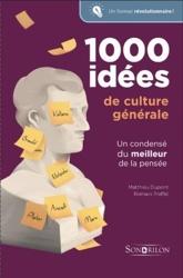 1000 Idées De Culture Générale de Romain Treffel