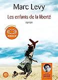 Les enfants de la liberté - Audio Livre 1 CD MP3 677 Mo - Audiolib - 13/02/2008