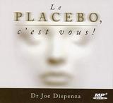 Le placebo, c'est vous ! - Ada Audio - 05/02/2016