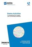 Drama activities - L'enseignement de l'anglais par les techniques théâtrales