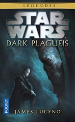 Dark Plagueis de James LUCENO