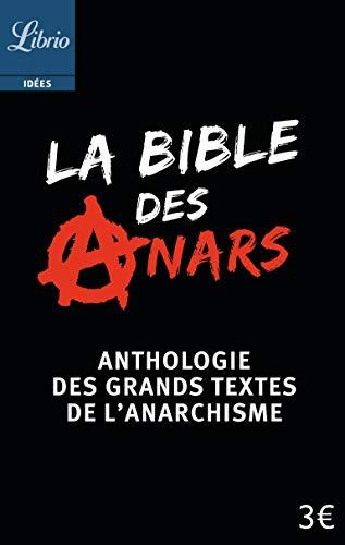 LA BIBLE DES ANARS (NE)