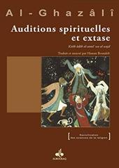 Auditions spirituelles et extase d'Abû-Hâmid Al-Ghazâlî