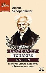 L'Art d'avoir toujours raison d'Arthur Schopenhauer