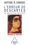L'Erreur de Descartes - La raison des émotions - Odile Jacob - 19/01/2006