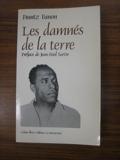Les damnés de la terre - Éditions La Découverte - 01/01/1985