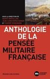Anthologie de la pensée militaire française