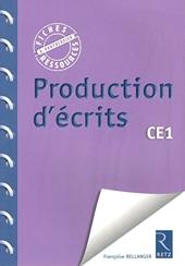 Production d'écrits CE1 - Une fiche par semaine à photocopier de Françoise Bellanger