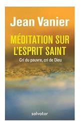 Meditations Sur L´esprit Saint de Jean Vanier