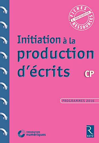 Initiation à la production d'écrits CP