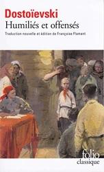 Humiliés et offensés de Fédor Dostoïevski