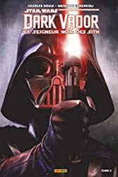 Dark Vador - Le Seigneur Noir des Sith - Tome 2 de Charles Soule