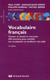 Vocabulaire français - Trouver et choisir le mot juste (2005)
