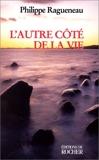 L'AUTRE COTE DE LA VIE. Dialogues avec l'Invisible - Editions du Rocher - 23/02/1999