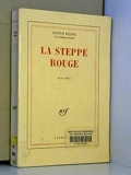 La steppe rouge - Gallimard - 01/11/1922