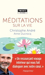Méditations sur la vie de Christophe Andre