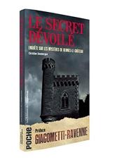 Le secret dévoilé - Enquête sur les mystères de Rennes-le-Château de Christian Doumergue