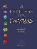 Le petit livre des chakras - Larousse - 10/10/2018