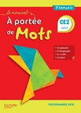Le Nouvel A portée de mots CE2 - Manuel élève - Edition 2019