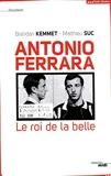 Antonio Ferrara - Le roi de la belle - Le Cherche-Midi - 29/03/2012
