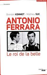 Antonio Ferrara - Le roi de la belle de Brendan KEMMET