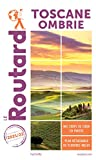 Guide du Routard Toscane Ombrie 2021/22