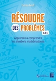 Résoudre des problèmes CE1 (+ ressources numériques) - Retz - 26/03/2021