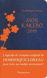 Mon Kakebo 2019 - Agenda de comptes pour tenir son budget sereinement de Dominique Loreau