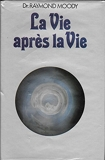 La Vie après la vie - France loisirs