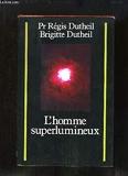 L'Homme superlumineux. - SAND - 01/01/1991