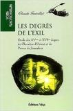 Les degrés de l'exil - Etude des XVème et XVIème degrés de Chevalier d'Orient et de Prince de Jérusalem de Claude Guérillot ( 23 décembre 2003 ) - 23/12/2003