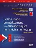 Le bon usage du médicament et des thérapeutiques non médicamenteuses - Med-Line Editions - 16/07/2020