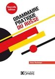 Grammaire pratique du russe - Morphologie et syntaxe