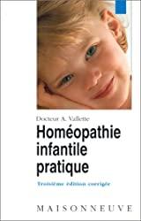 Homéopathie infantile pratique d'André Vallette