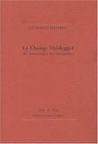 Le change Heidegger - Du fantastique en philosophie