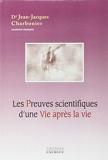 Les Preuves scientifiques d'une Vie après la vie - Exergue - 01/09/2008