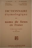 Dictionnaire étymologique des noms de lieux en France, 2ème édition revue et complétée