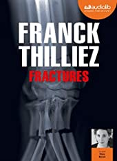 Fractures - Livre audio 1 CD MP3 de Franck Thilliez