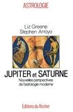 Jupiter et Saturne. Nouvelles perspectives de l'astrologie moderne