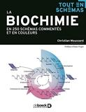 La biochimie en 250 schémas commentés et en couleurs (2019)