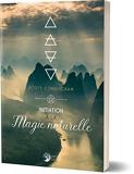 Initiation à la Magie Naturelle