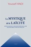La mystique de la Laïcité - Format Kindle - 8,99 €