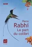 La part du colibri - L'espèce humaine face à son devenir - Editions de la Loupe - 29/08/2019