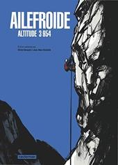 Ailefroide - Altitude 3954 de Jean-Marc Rochette
