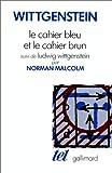 Le cahier bleu et le cahier brun suivi de Ludwig Wittgenstein - Gallimard - 11/10/1988