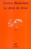 Le Droit de rêver - PUF - 19/05/2001