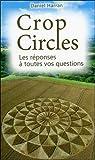 Crop Circles - Les réponses à toutes vos questions - Ecce - 01/09/2015