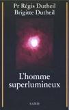 L'homme superlumineux - Sand - 15/03/2003