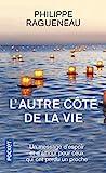 L'autre côté de la vie - Un merveilleux message d'espoir pour tous ceux qui ont perdu un proche